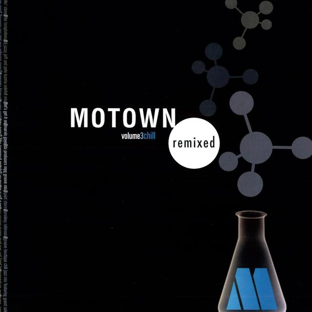 Motown Remixed 3: Chill / Various