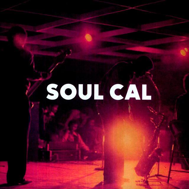 Soul Cal: Funky Disco & Modern Soul 1971-82 / Var