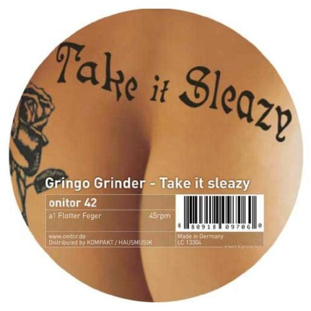 Gringo Grinder TAKE IT SLEAZY Vinyl Record