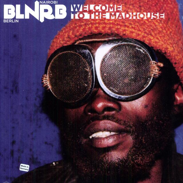 Blnrb: Welcome To The Madhouse / Var