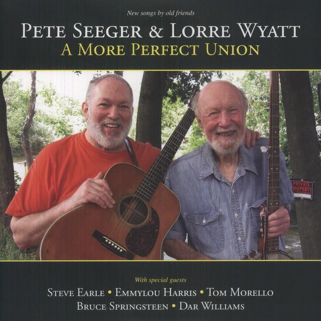 Pete Seeger / Lorre Wyatt MORE PERFECT UNION Vinyl Record