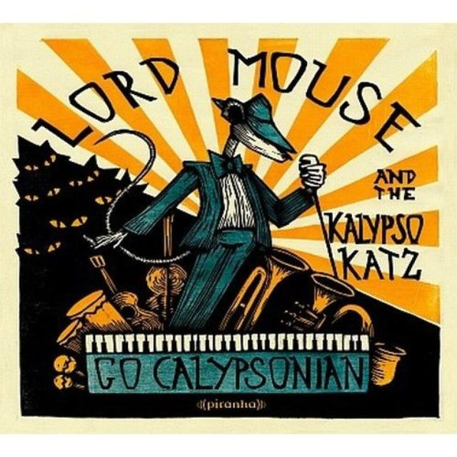 Lord Mouse & The Kalypso Katz