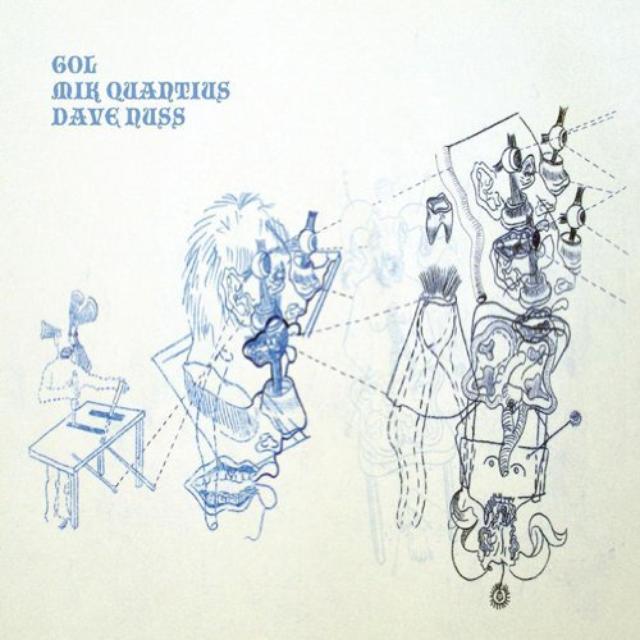 Gol / Mik Quantius / Dave Nuss