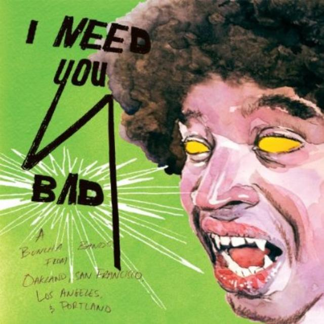 I Need You Bad / Various