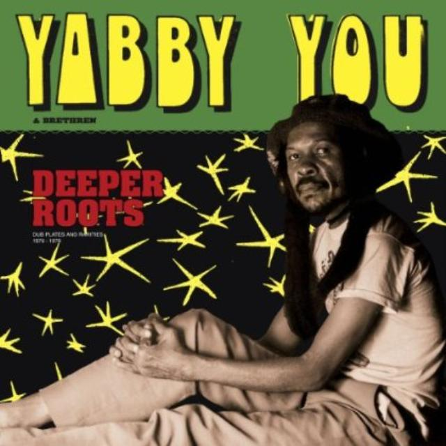 Yabby You & Brethren