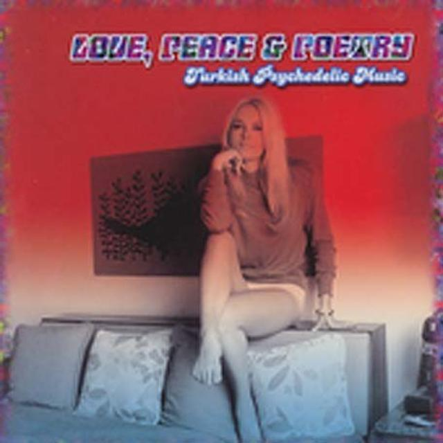 Love Peace & Poetry: Turkish Psychedelic / Various