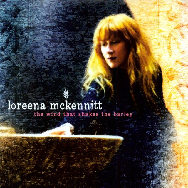 Loreena Mckennitt WIND THAT SHAKES THE BARLEY (Vinyl)