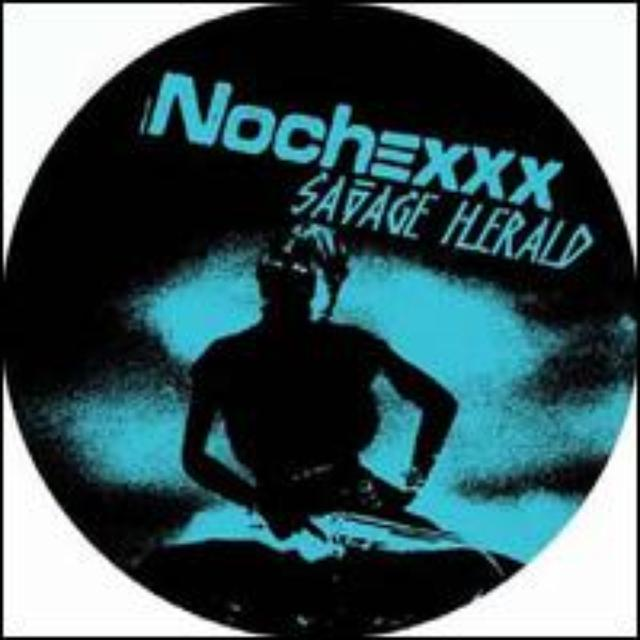 Nochexxx SAVAGE HERALD / CHARRO Vinyl Record