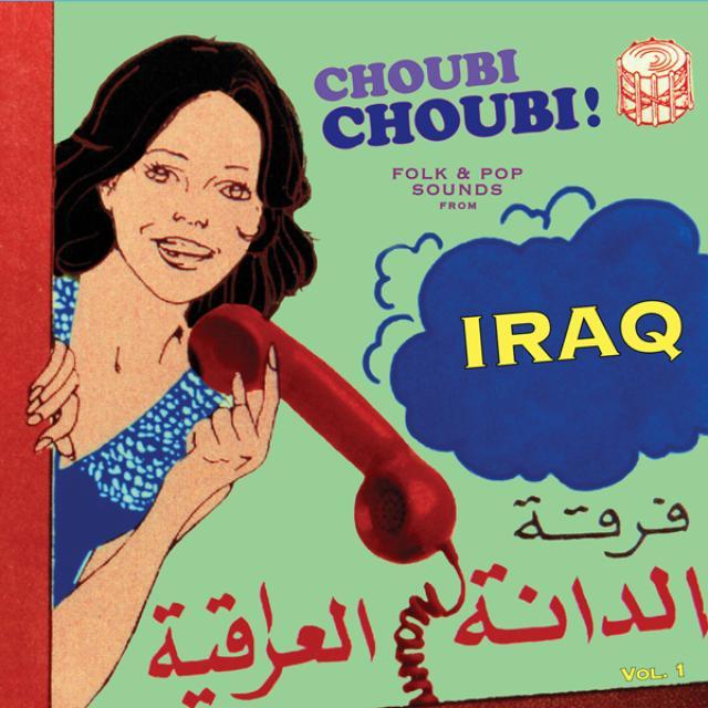 Choubi Choubi: Folk & Pop Sounds From Iraq 1 / Var