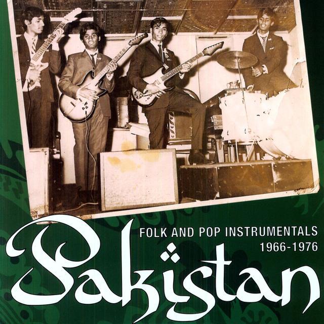 Pakistan: Folk & Pop Instrumentals 1966-1976 / Var