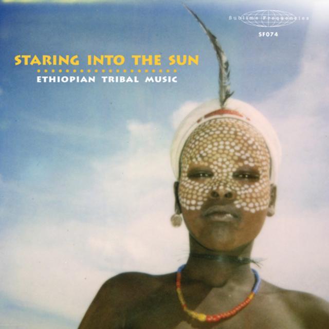 Staring Into The Sun: Ethiopian Tribal Music / Var