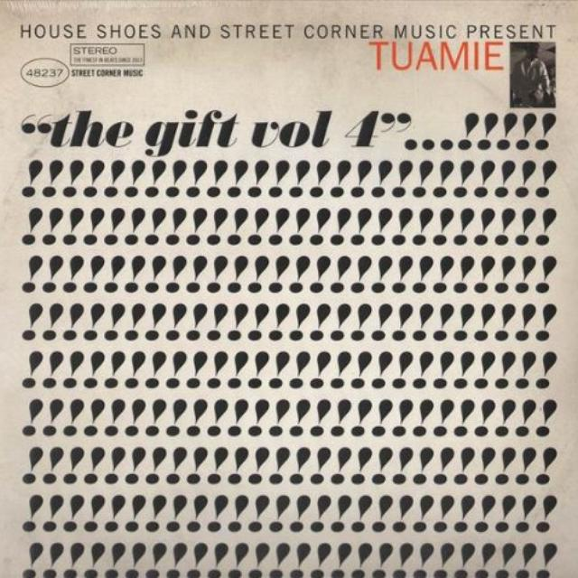 House Shoes Presents: The Gift - Vol 4 - Tuamie