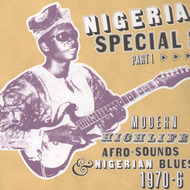 Nigeria Special: Modern Highlife Afro-Sounds / Var