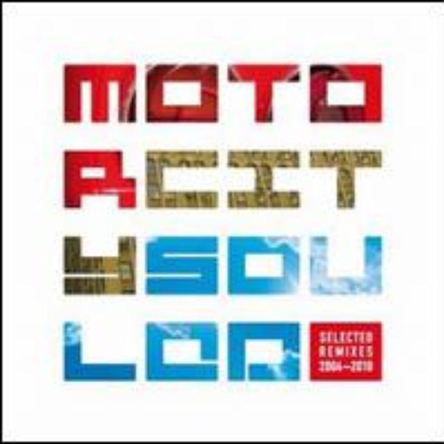 Motorcitysouled: Selected Remixes / Various