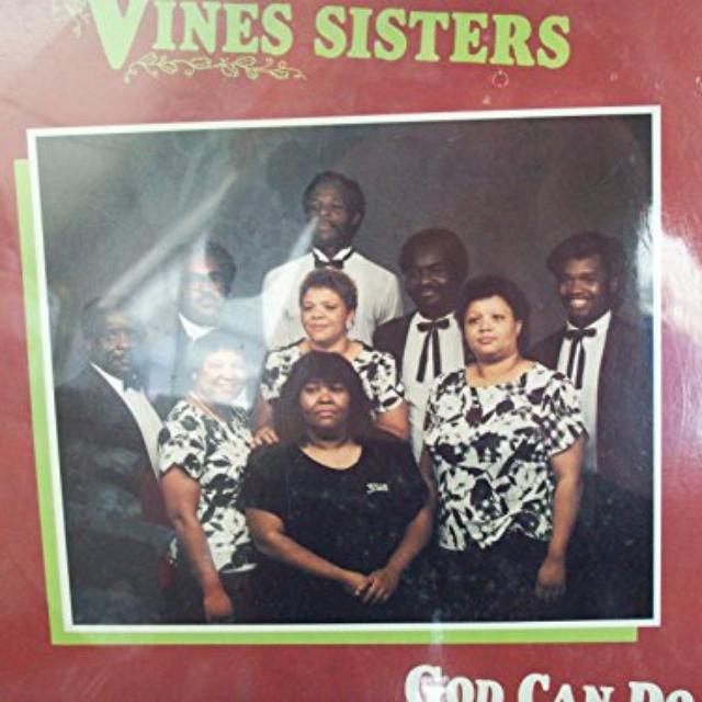 The Vine Sisters GOD CAN DO (Vinyl)