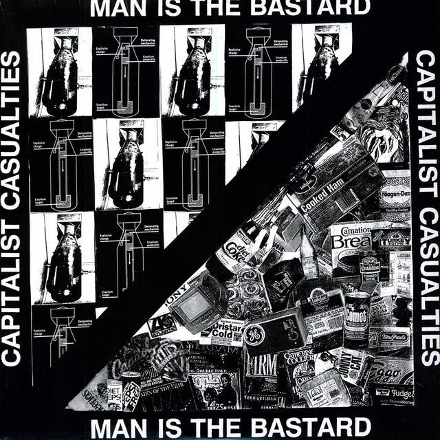 Capitalist Casualties / Man Is The Bastard