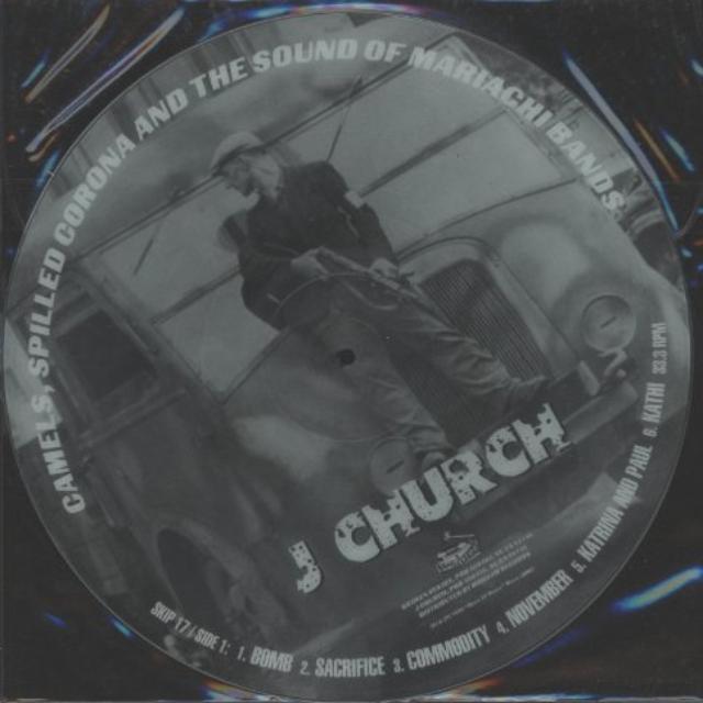 J Church CAMELS SPILLED CORONA & SOUND (PICT DISC) Vinyl Record