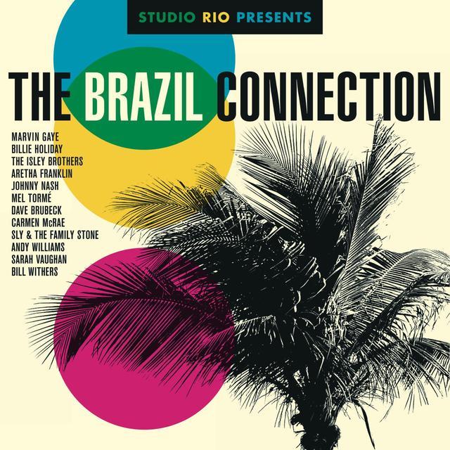 Studio Rio Presents: The Brazil Connection / Var