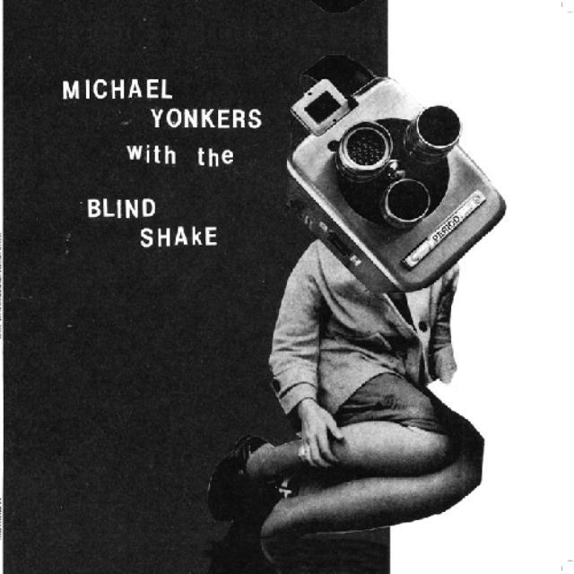 Michael / Blind Shake Yonkers