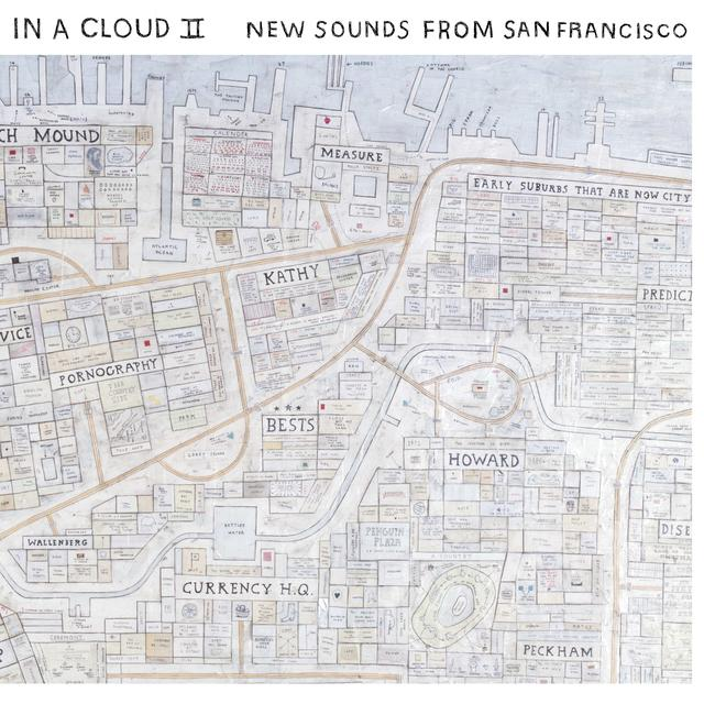 In A Cloud Ii: New Sounds From San Francisco / Var