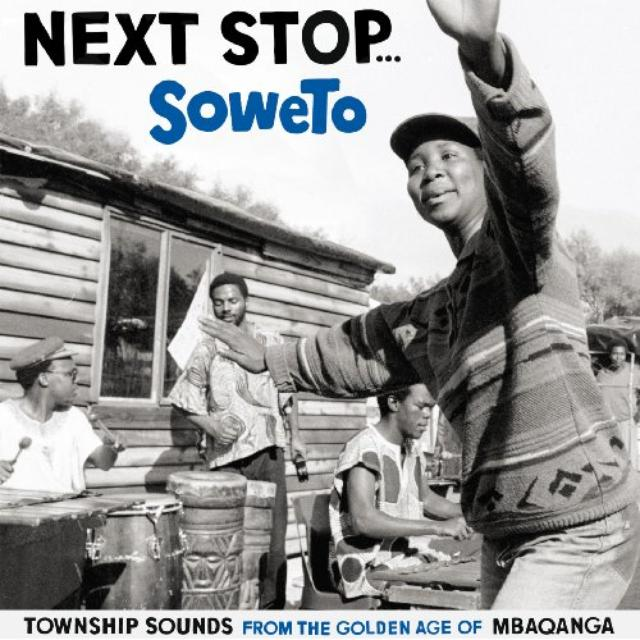 Next Stop Soweto / Various
