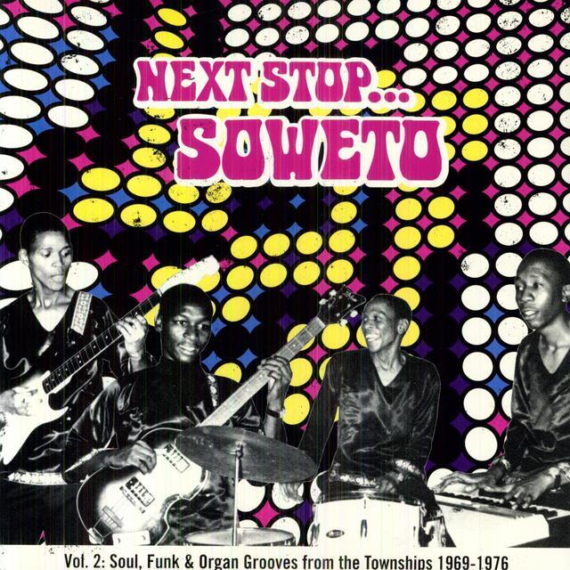 Next Stop Soweto 2 / Various