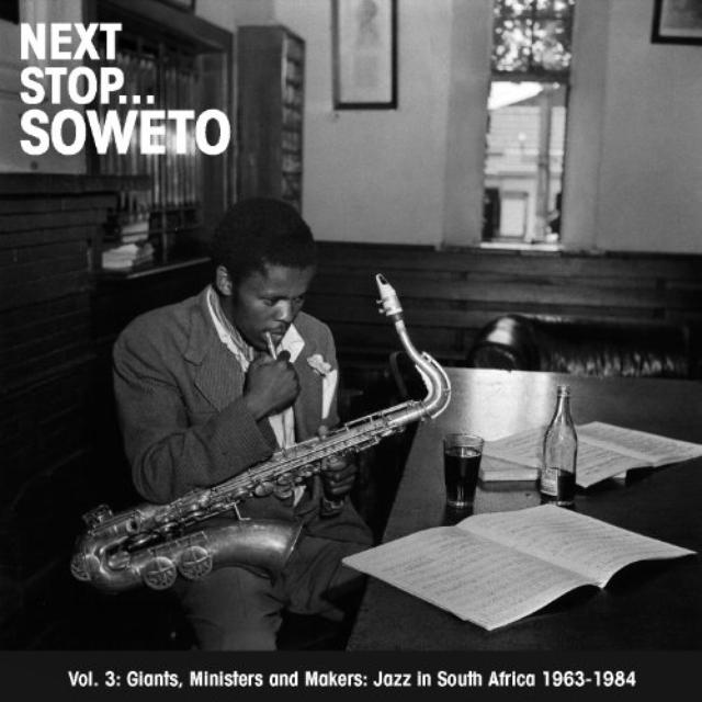 Next Stop Soweto 3 / Various