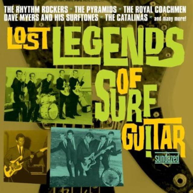 Lost Legends Of Surf Guitar / Various