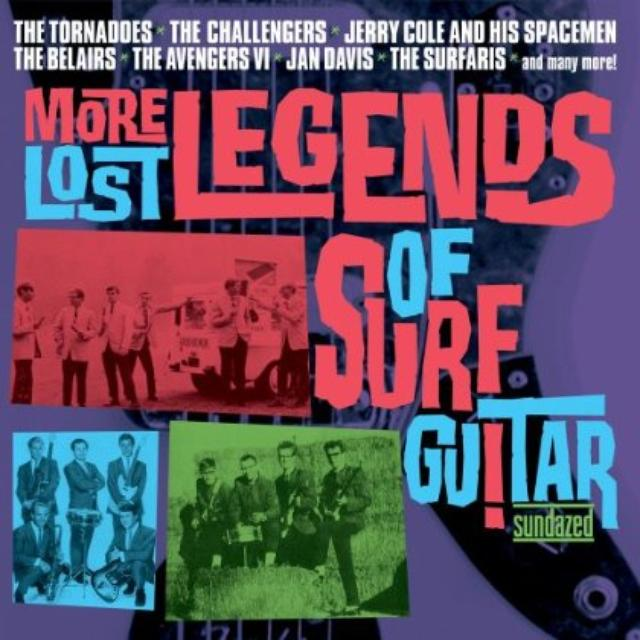 More Lost Legends Of Surf Guitar / Various