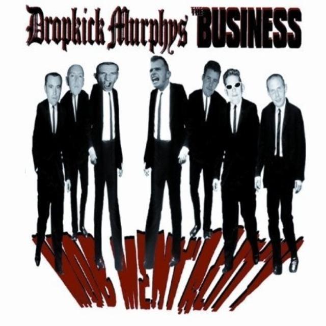 Dropkick Murphys / Business
