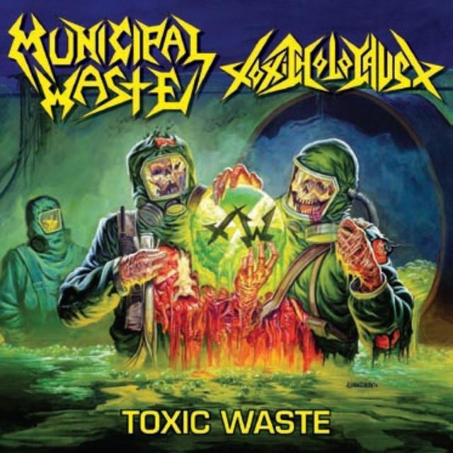 Municipal Waste & Toxic Holocaust