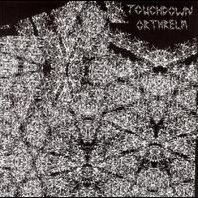 Orthrelm / Touchdown