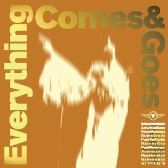 Everything Comes & Goes / Various