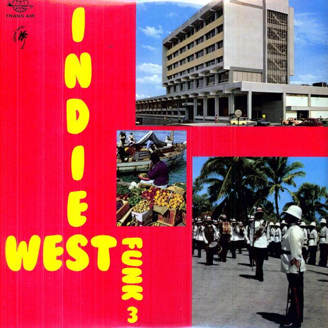 West Indies Funk 3: Deja Vu Tropical / Various
