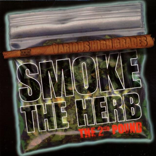 Smoke The Herb The Second Pound / Various