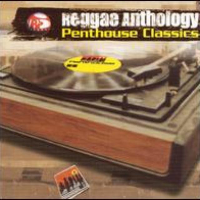 Reggae Anthology: Penthouse Classics / Various