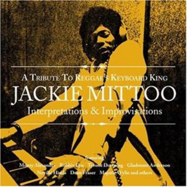 Tribute Reggae'S Keyboard King Jackie Mittoo / Var