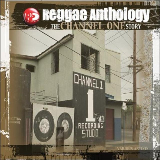 Reggae Anthology: Channel One / Various