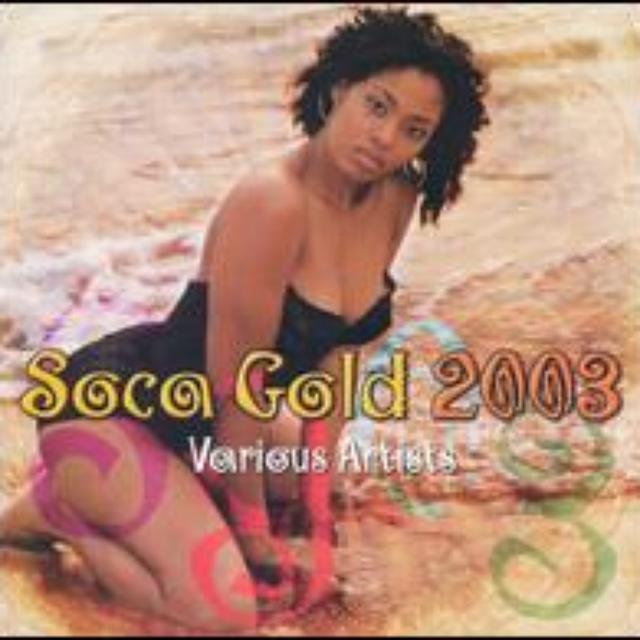 Soca Gold 2003 / Various