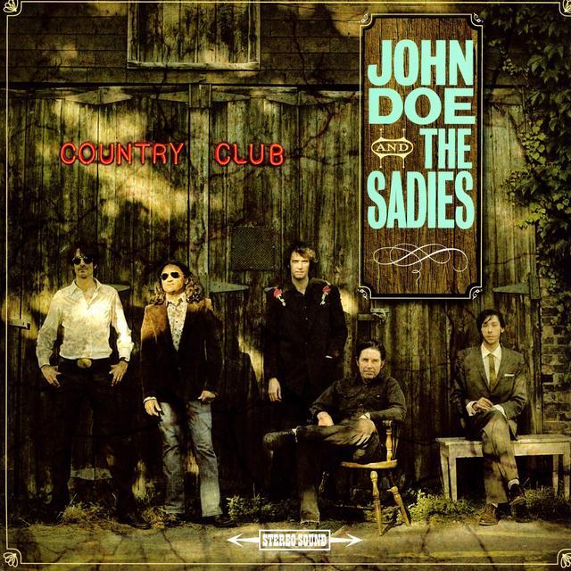 John Doe & Sadies