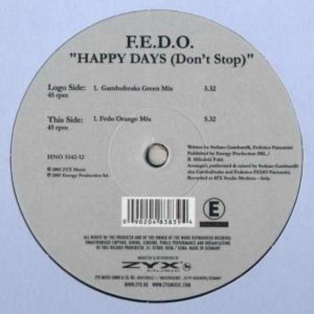 F.E.D.O. HAPPY DAYS (DONT STOP) Vinyl Record