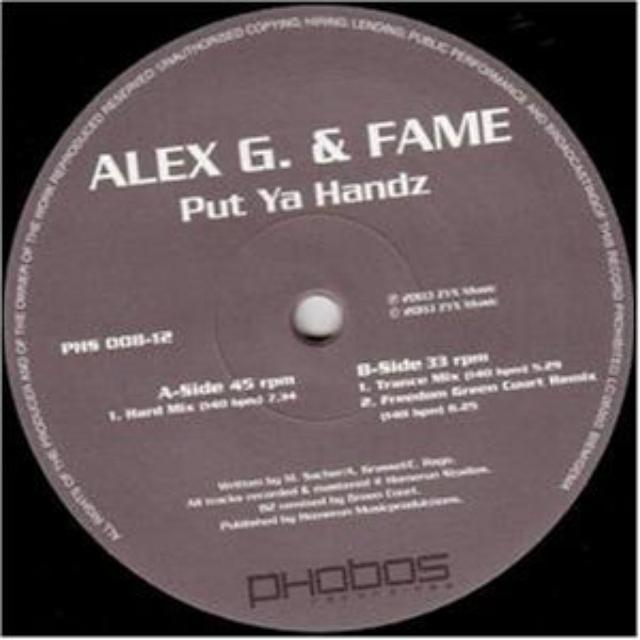 Alex G. & Fame PUT YA HANDZ Vinyl Record