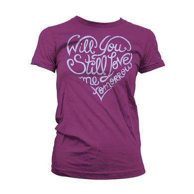Beautiful Love Me Tomorrow Women's Tee