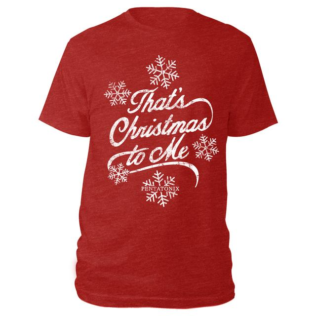 Pentatonix That's Christmas To Me Tee