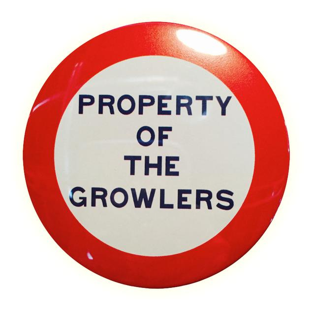 Property of the Growlers Button