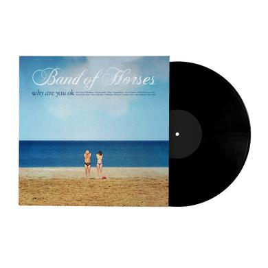 Band Of Horses Why Are You OK Vinyl