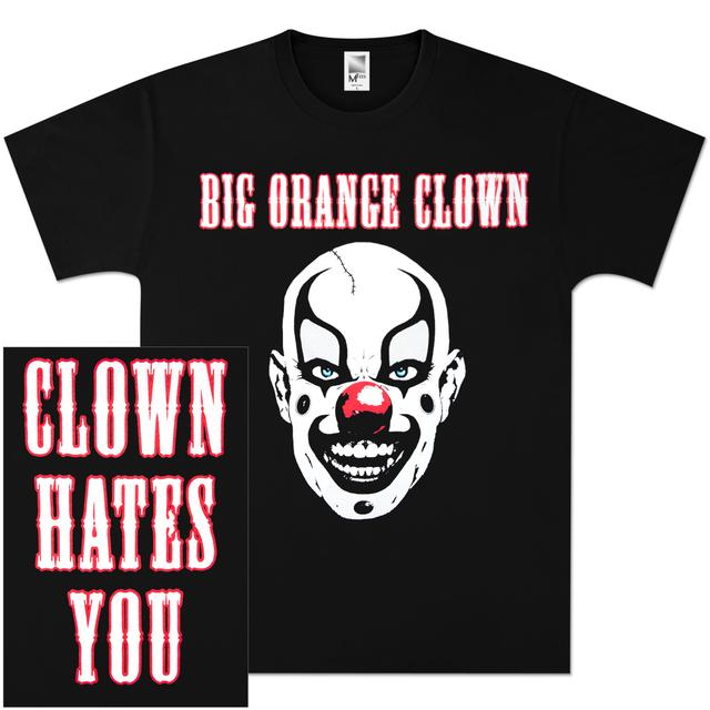 Apocalyptic Nightmare Clown Hates You T-Shirt