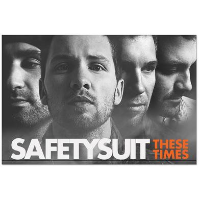 SafetySuit These Times Poster