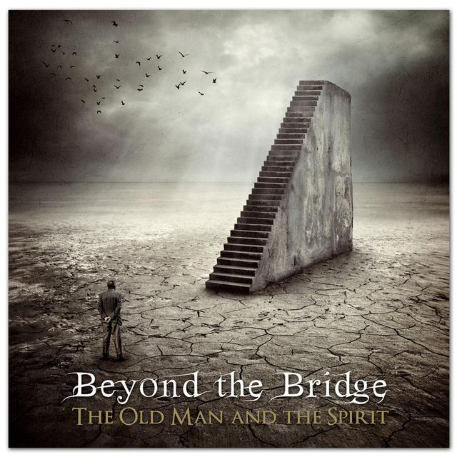 Frontiers Records - Beyond The Bridge  - The Old Man & The Spirit CD