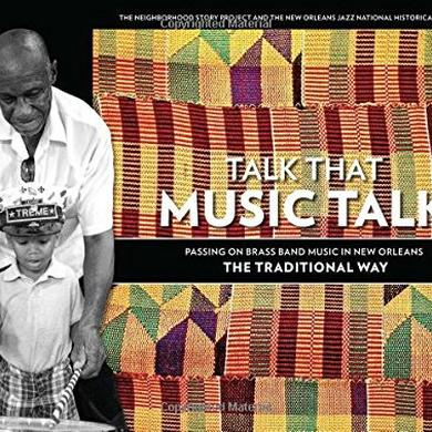 Preservation Hall Jazz Band Talk That Music Talk Book